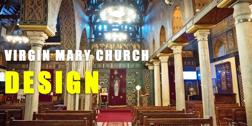 St Virgin Mary Church Design - Egypt Tours Portal