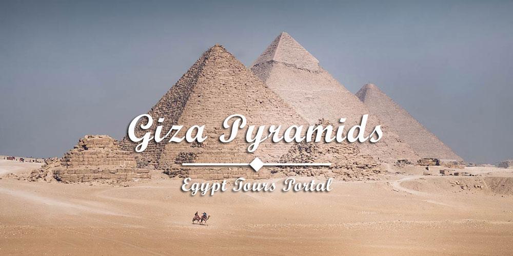 Giza Pyramids - Things to Do in Cairo - Egypt Tours Portal