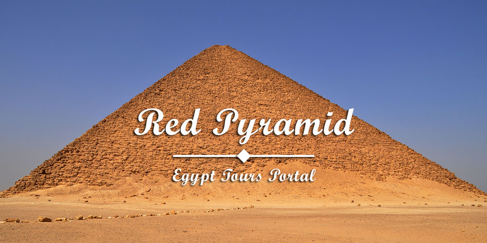The Red Pyramid - Things to Do in Cairo - Egypt Tours Portal